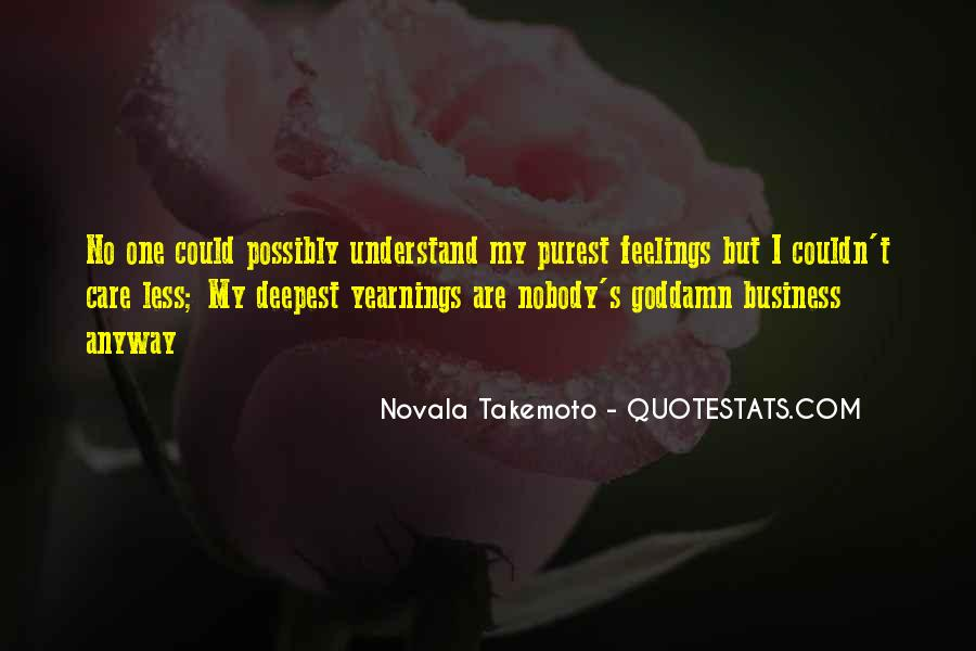 Quotes About Not Understanding Feelings #1666140