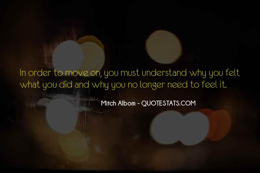 Quotes About Not Understanding Feelings #391932
