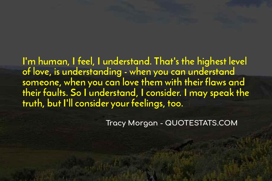 Quotes About Not Understanding Feelings #607442