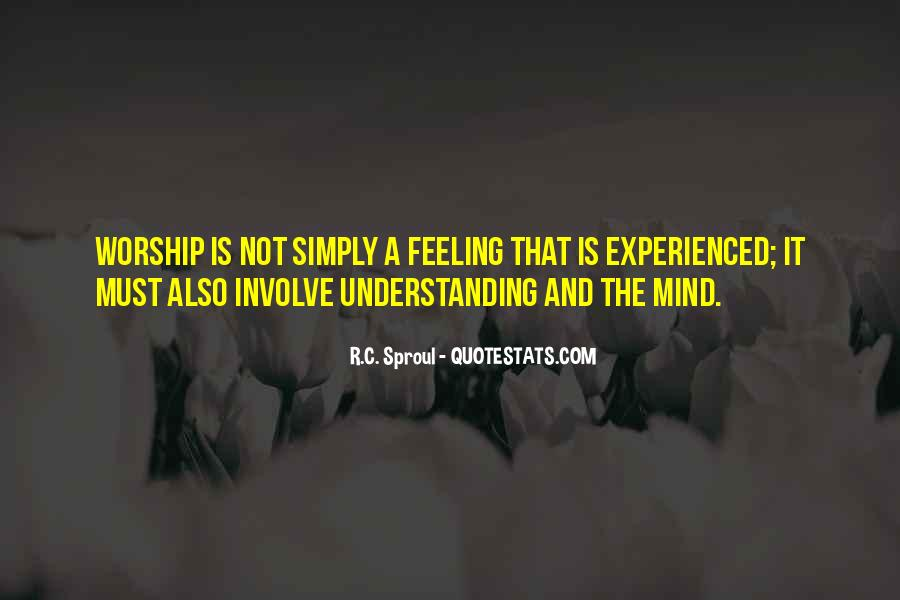 Quotes About Not Understanding Feelings #799714