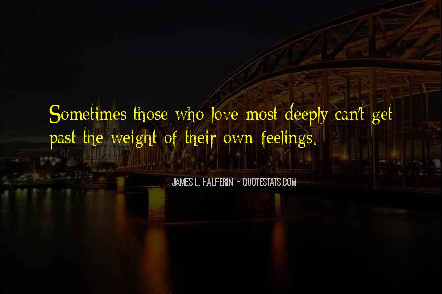 Quotes About Not Understanding Feelings #846736
