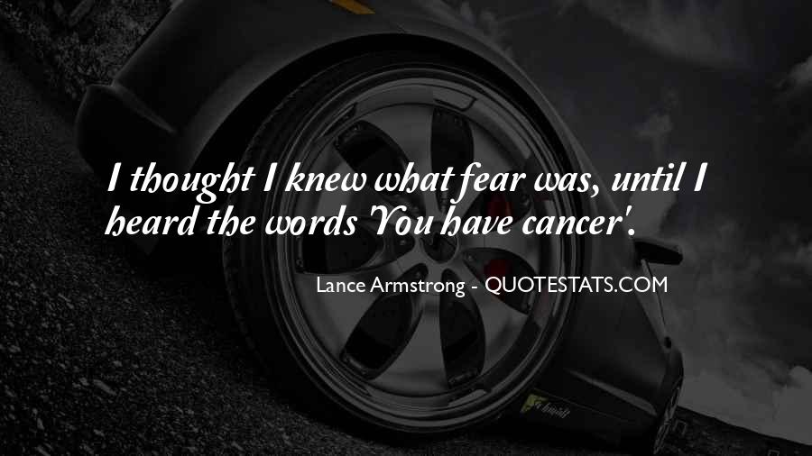 Quotes About Cancer Lance Armstrong #1754066