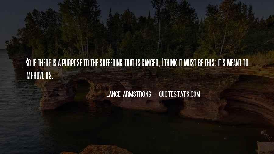 Quotes About Cancer Lance Armstrong #284990