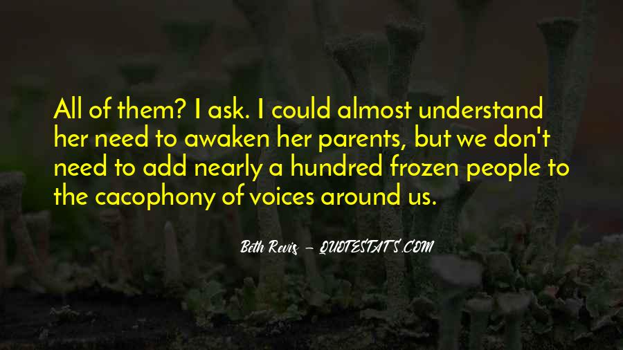 Quotes About Cacophony #1182006