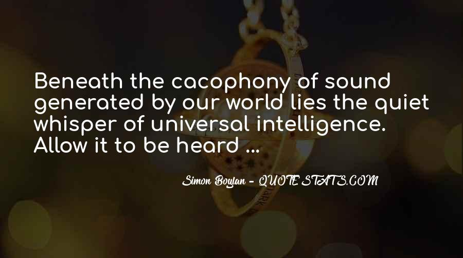 Quotes About Cacophony #1474255