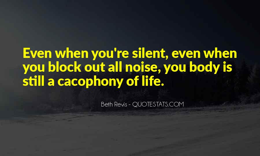 Quotes About Cacophony #222632