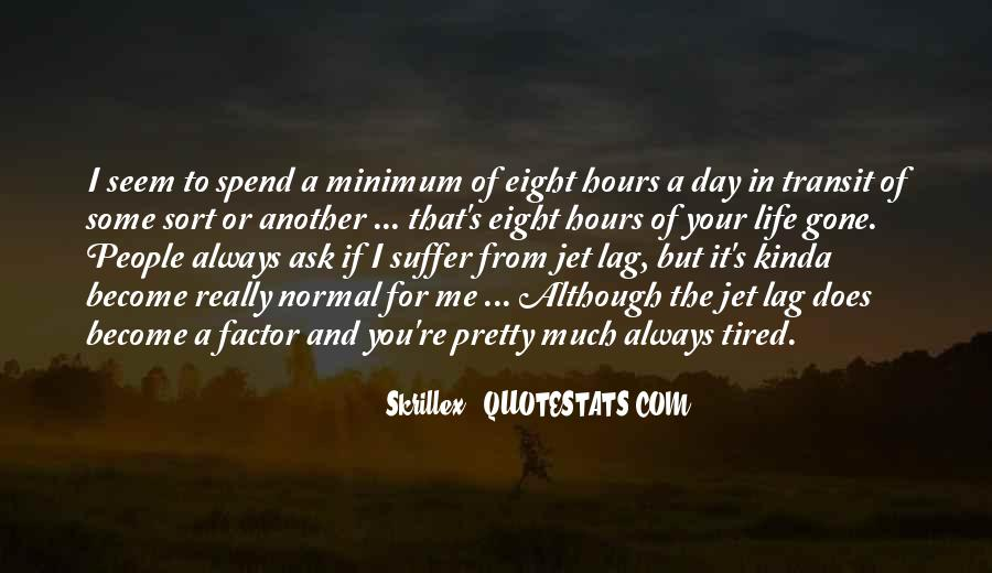 Quotes About Jet Lag #1253757