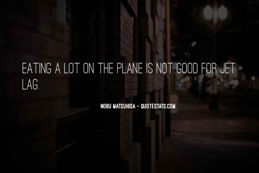 Quotes About Jet Lag #1745271