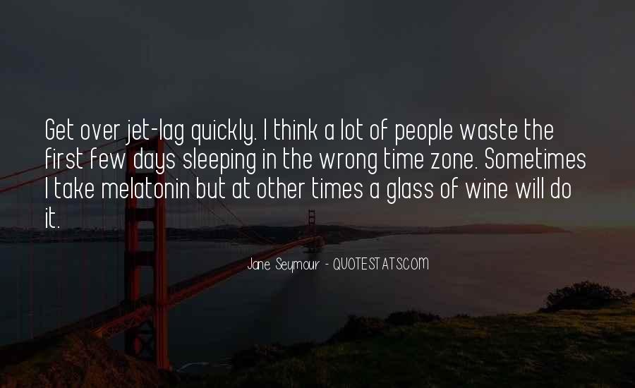 Quotes About Jet Lag #301747