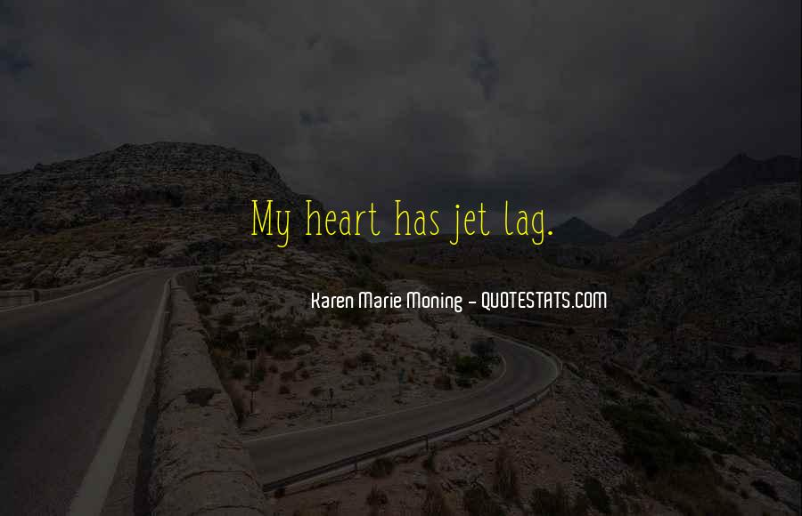 Quotes About Jet Lag #814130