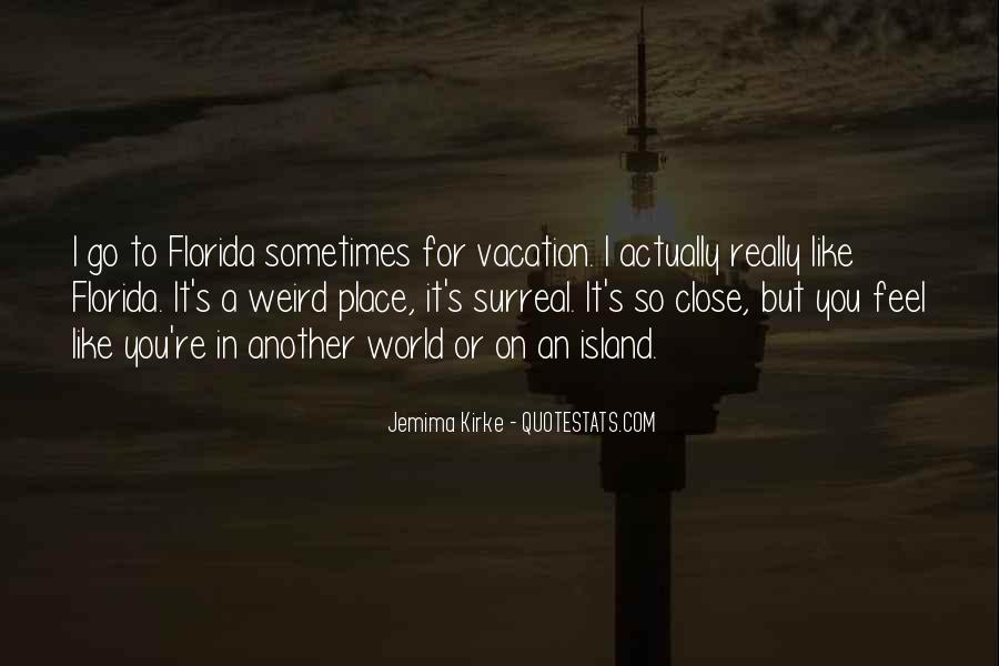 Quotes About Vacation In Florida #1363348