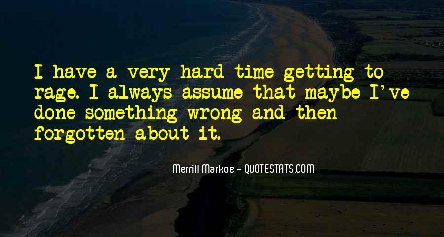 Quotes About Wrong Time #132471