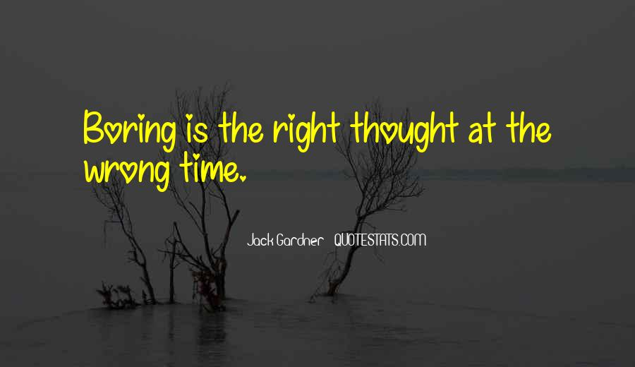 Quotes About Wrong Time #145353