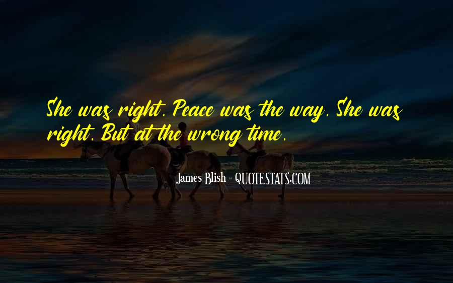 Quotes About Wrong Time #85671