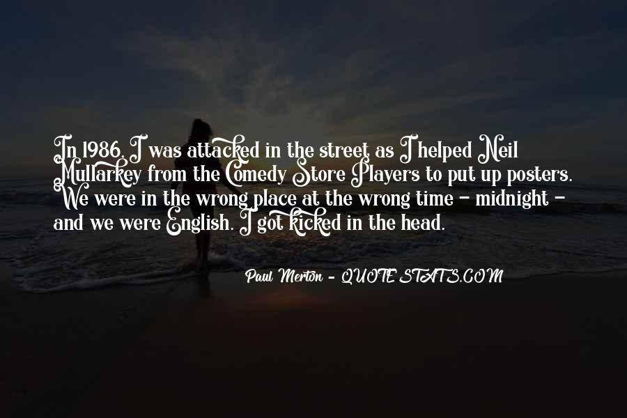 Quotes About Wrong Time #89206