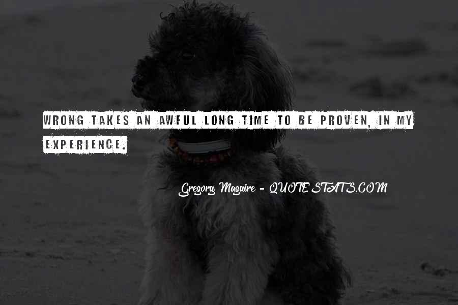 Quotes About Wrong Time #89498