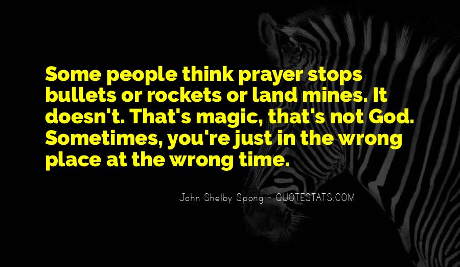 Quotes About Wrong Time #89755