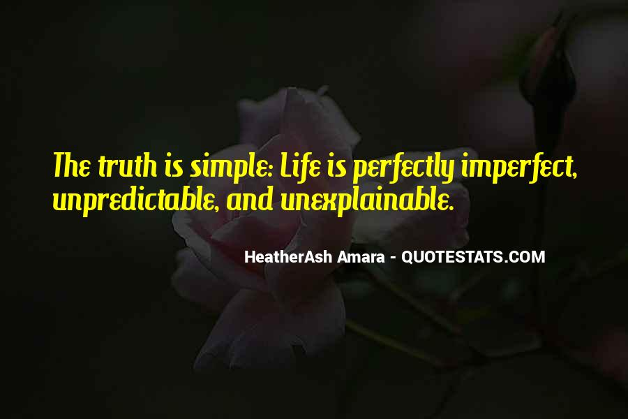 Quotes About Unexplainable Life #1072365