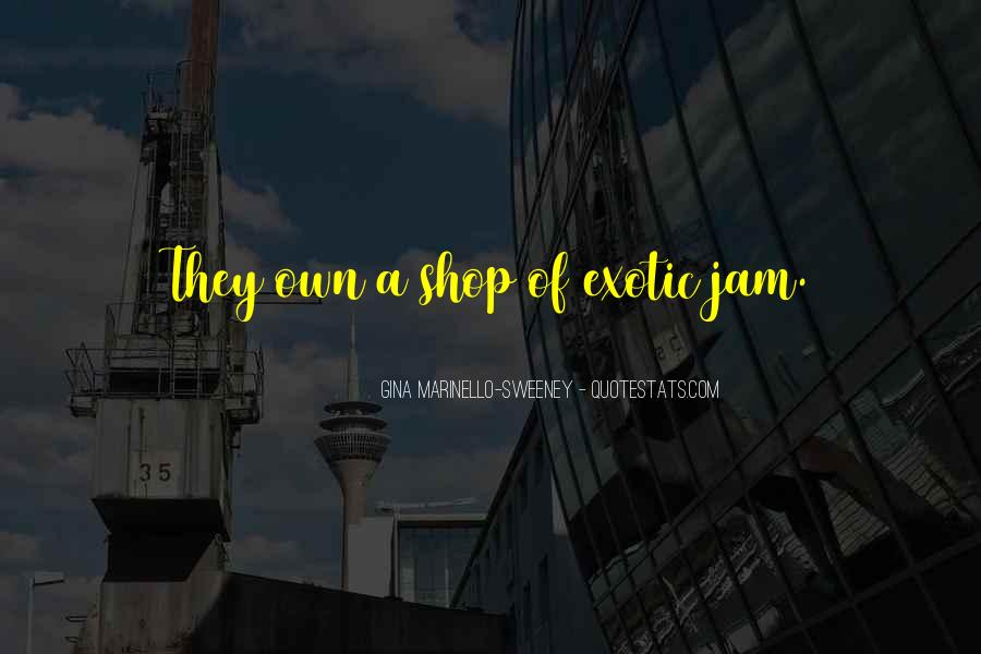 Quotes About Jam #350029