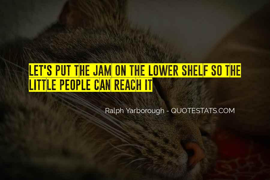 Quotes About Jam #391249