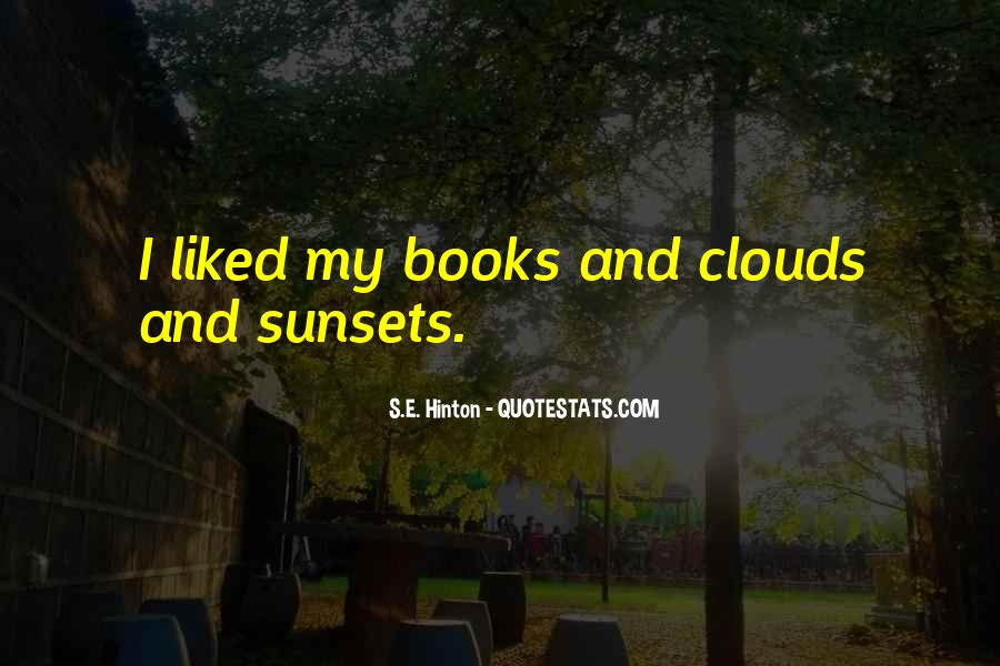 Quotes About Sunsets And Clouds #121141