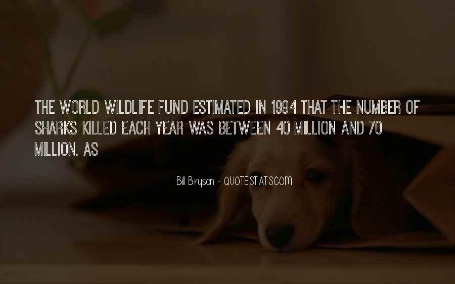 Quotes About World Wildlife Fund #1633939