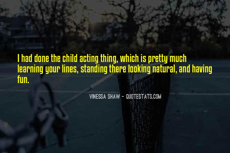 Quotes About Having Fun And Learning #233696