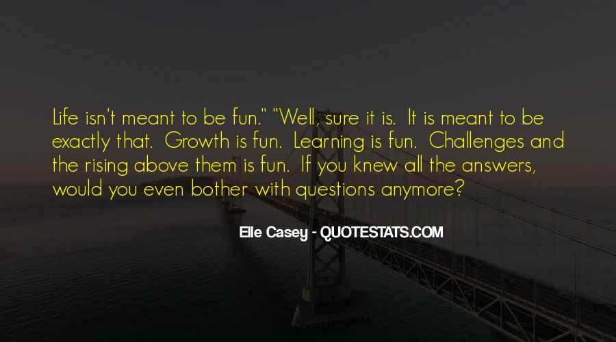 Quotes About Having Fun And Learning #657886