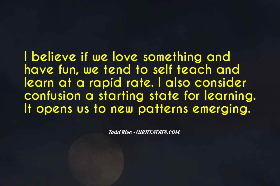 Quotes About Having Fun And Learning #720500