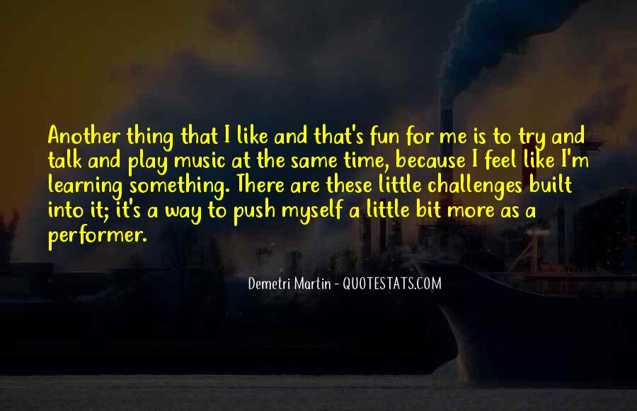 Quotes About Having Fun And Learning #918008