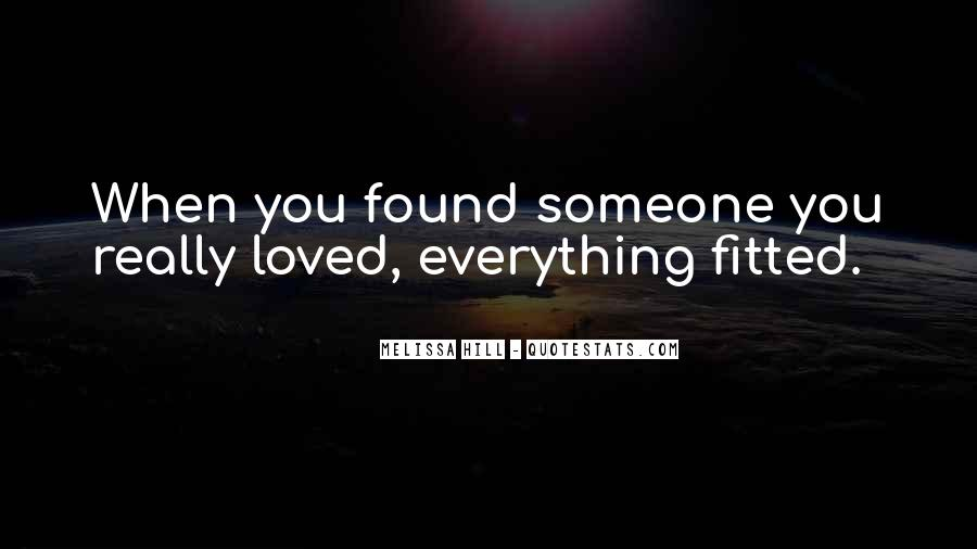 Quotes About Found Someone New #1374699