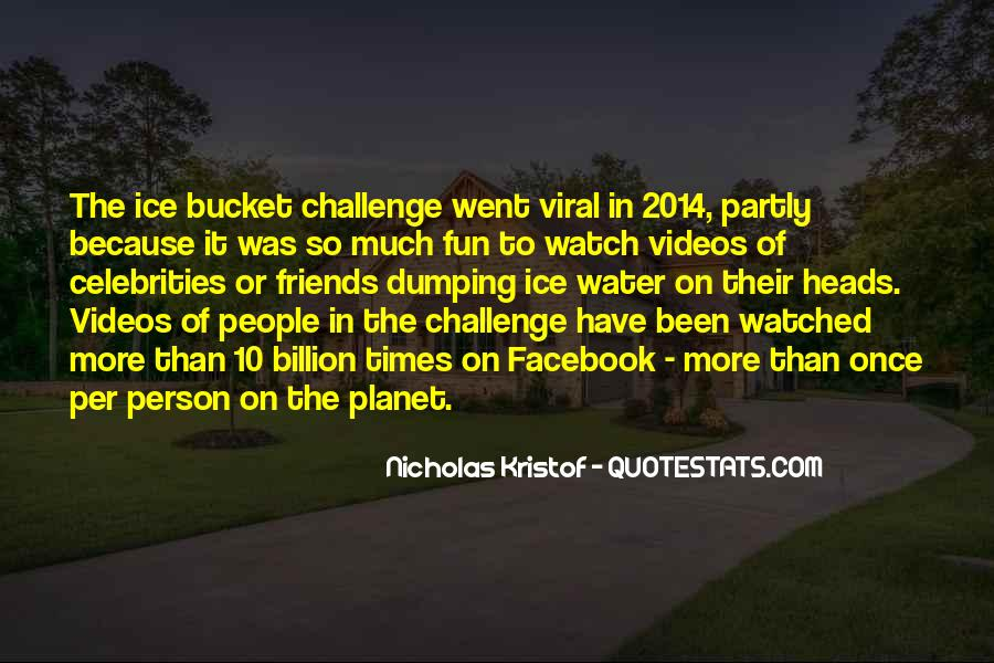 Quotes About Ice Bucket Challenge #458169