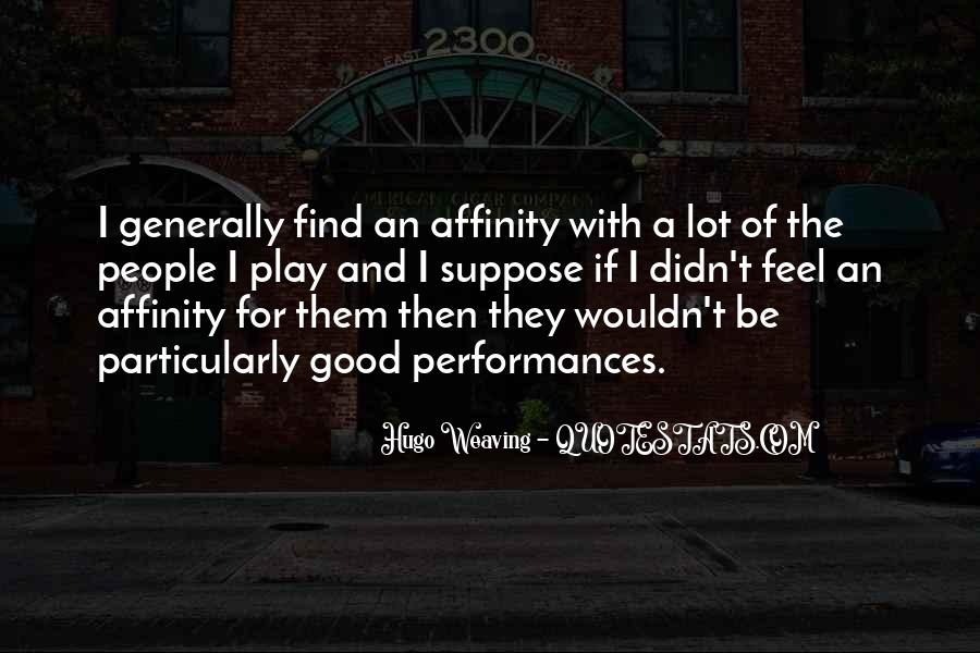 Quotes About Affinity #190862