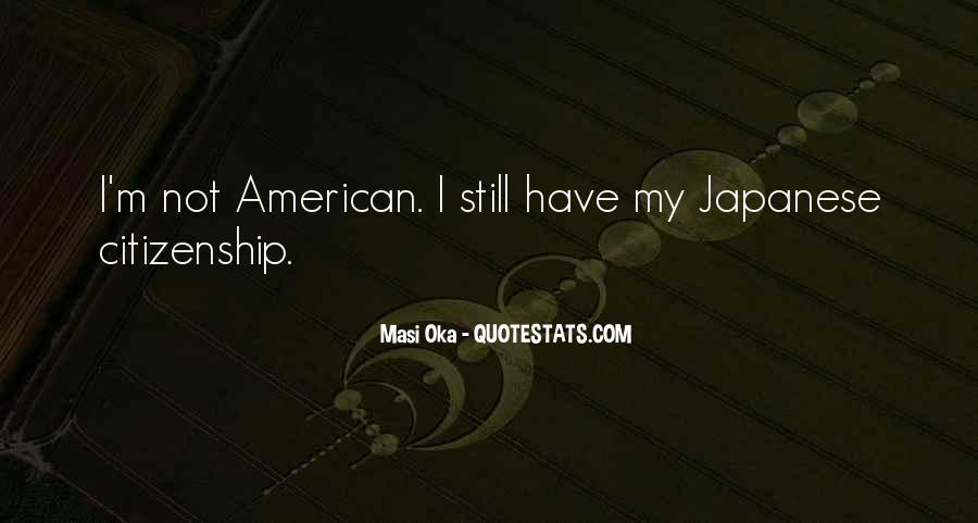 Quotes About American Citizenship #1429527