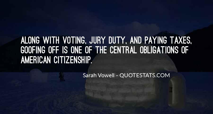 Quotes About American Citizenship #416789