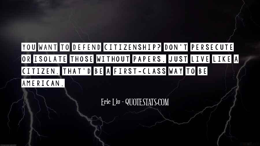 Quotes About American Citizenship #572481