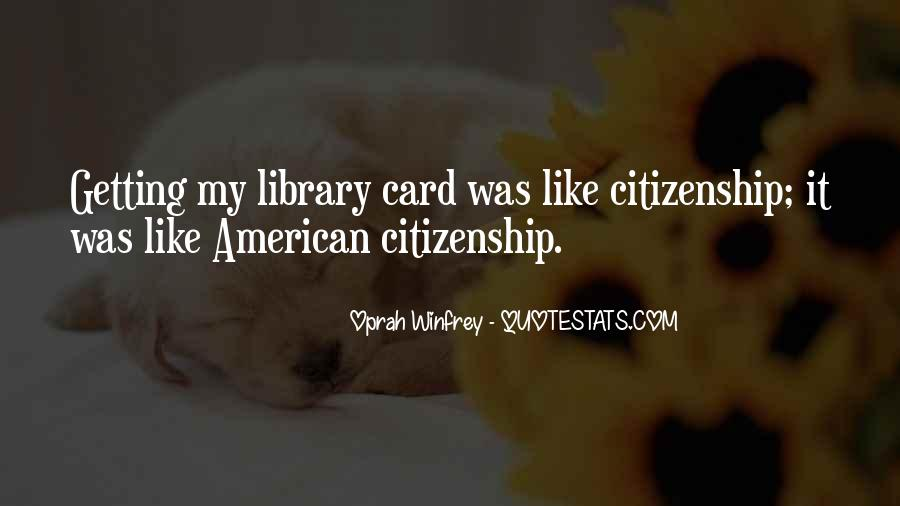 Quotes About American Citizenship #676403