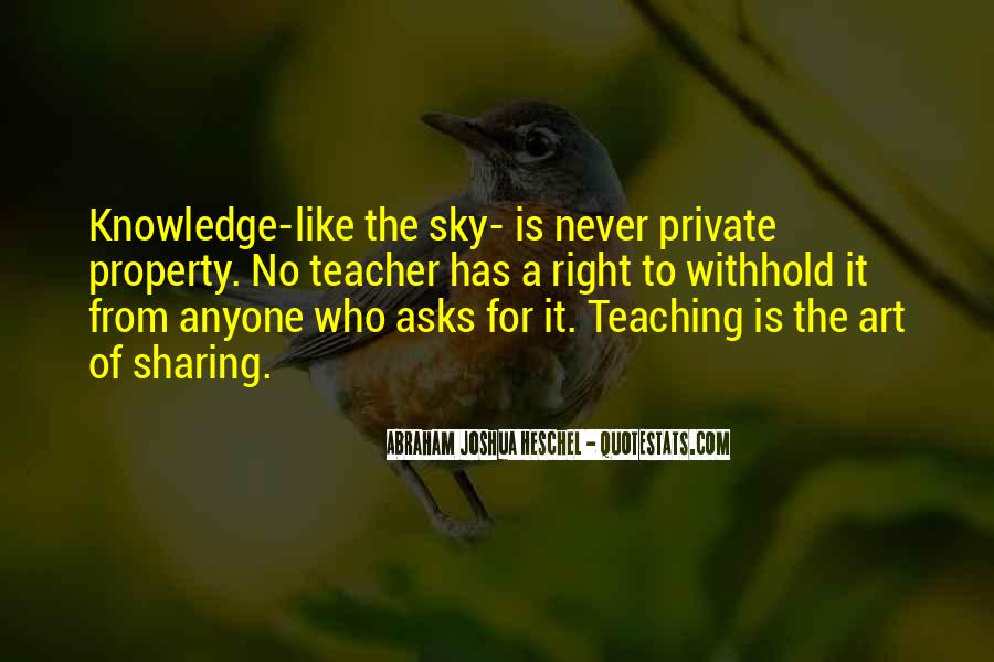 Quotes About Sharing Knowledge With Others #577813