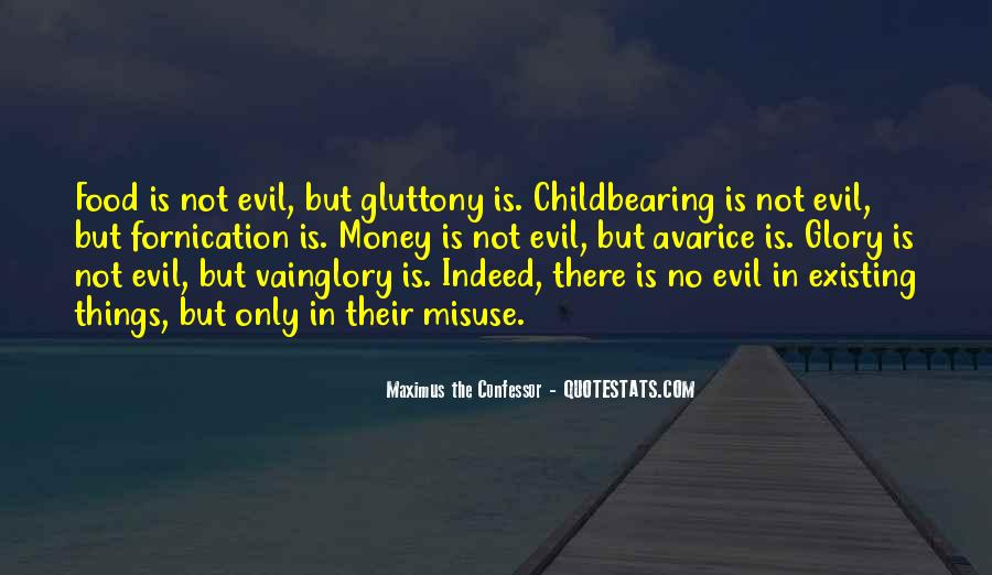 Quotes About Evil Existing #1036686