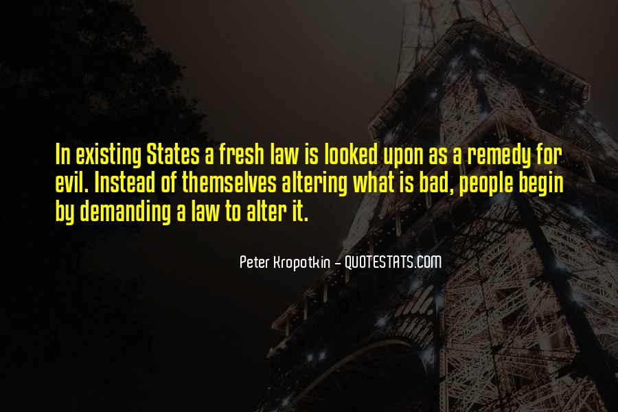 Quotes About Evil Existing #1767958