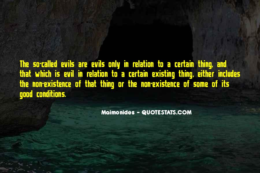 Quotes About Evil Existing #460708
