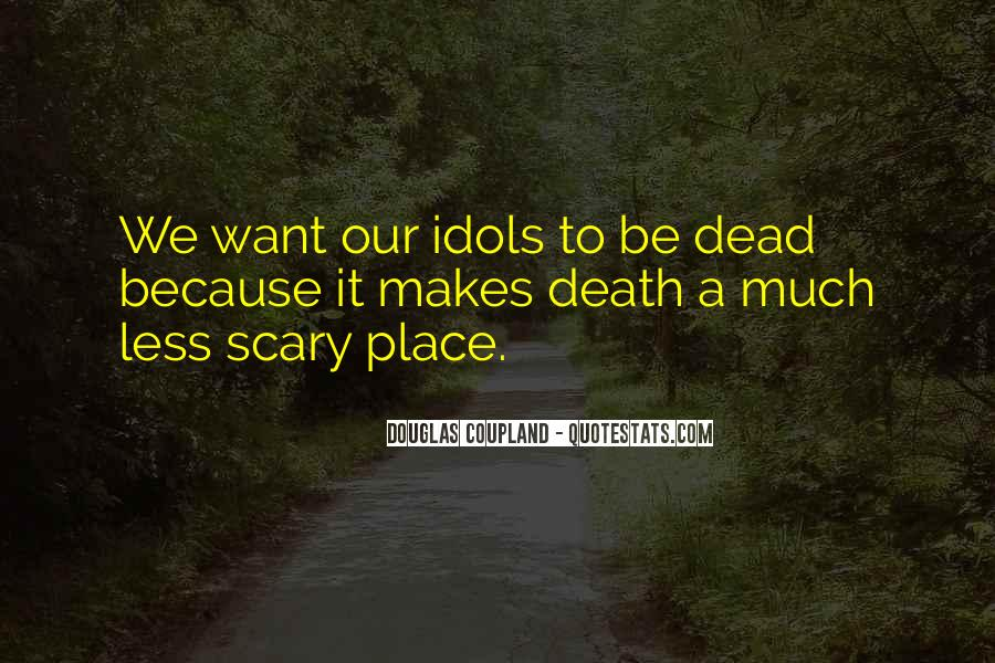 Quotes About Dead Idols #1068103