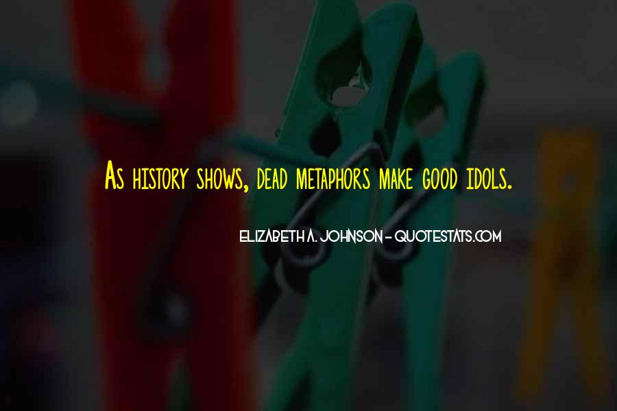 Quotes About Dead Idols #52171