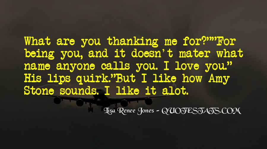 Quotes About I Like You Alot #841173