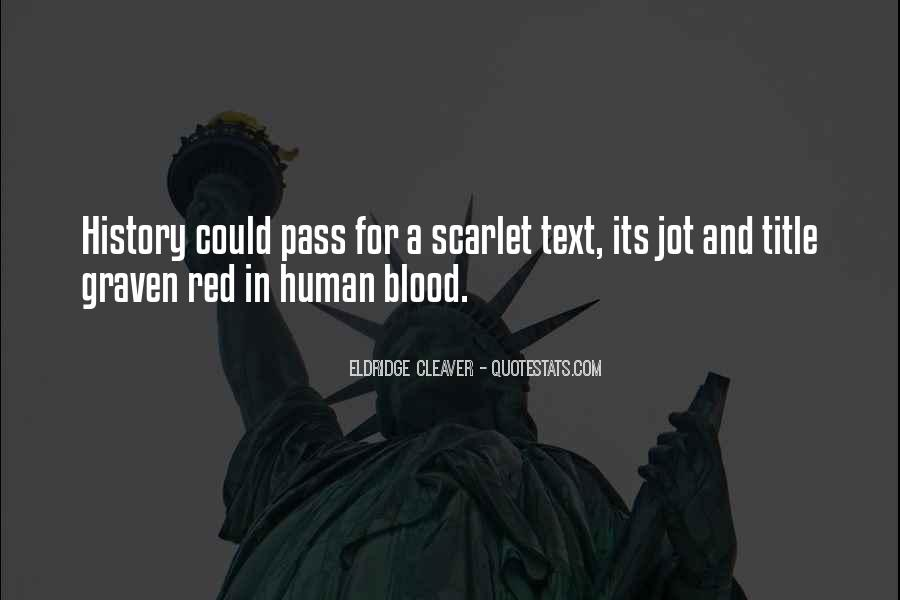 Quotes About Blood Red #102424