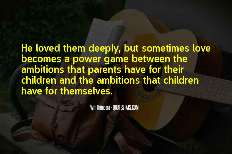 Quotes About Parents Love For Children #1439689