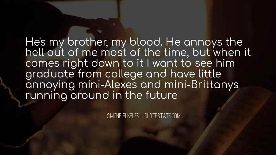 Quotes About Siblings Going To College #529490
