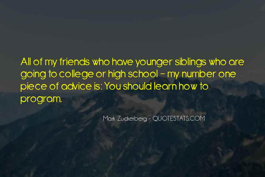 Quotes About Siblings Going To College #859503