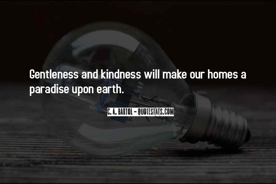 Quotes About Gentleness And Kindness #143402