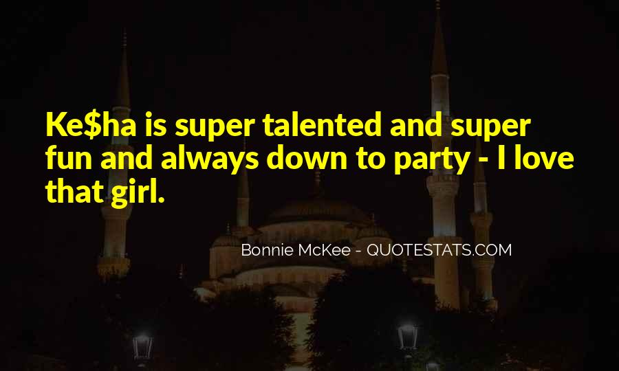Quotes About Talented Girl #1153021